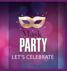 mask party lets celebrate mask purple background vector image