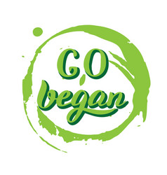 Go vegan inspirational poster trendy bio product vector