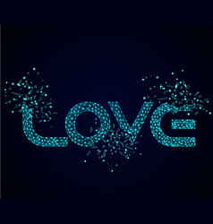 word love on a dark background vector image