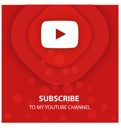 Youtube subscribe to my channel ads vector