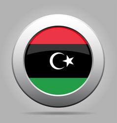 Flag of libya shiny metal gray round button vector