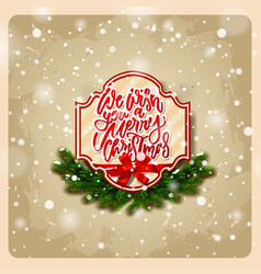 handwritten we wish you a merry christmas vector image