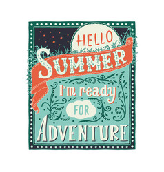 hello summer i m ready for adventure vector image