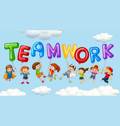 kids and balloons for word teamwork vector image vector image
