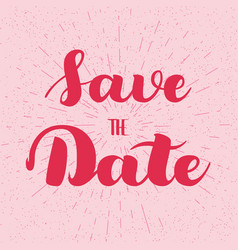 Save the date card hand drawn wedding calligraphy vector
