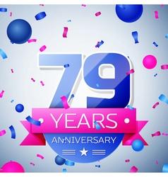 Seventy nine years anniversary celebration on grey vector image