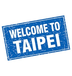 Taipei blue square grunge welcome to stamp vector