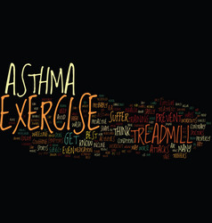 Exercise and asthma text background word cloud vector