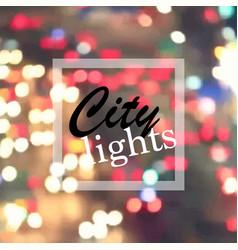 city lights at night vector image