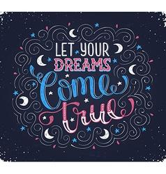 dreams come true vector image