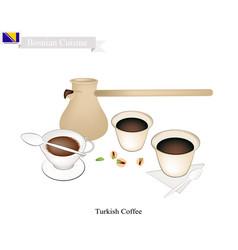 Traditional turkish coffee popular drink in bosni vector