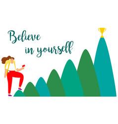 Female believe in yourself concept vector