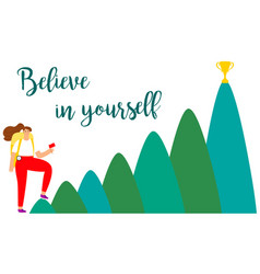 Female believe in yourself concept with vector