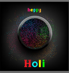 Holi paint colors in plate with text vector