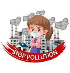 Poster design for stop pollution with girl vector
