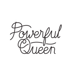 Powerful queen label isolated icon vector