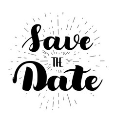 save the date card hand drawn wedding calligraphy vector image vector image