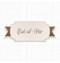 Eid al-Fitr decorative festive Label vector image