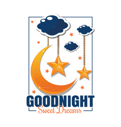 Goodnight poster sweet dreams vector