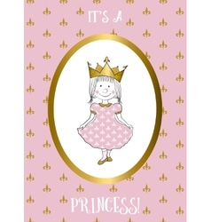Its a girl card with small princess vector