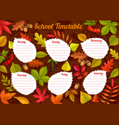 school timetable with autumn leaves week schedule vector image