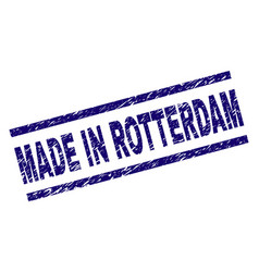 Scratched textured made in rotterdam stamp seal vector
