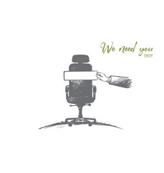 We need you concept hand drawn isolated vector