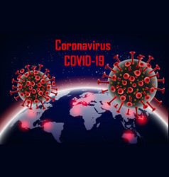 corona virus 2019-ncov with earth wuhan virus vector image