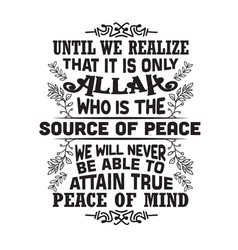 Muslim quote and saying good for cricut until we vector