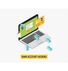 Hacker activity computer and viruses bank account vector