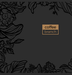 template branch coffee black vector image