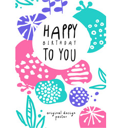 Happy birthday to you original design poster vector