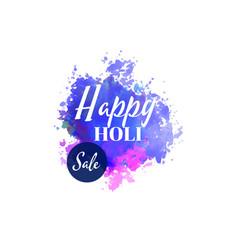 Happy holi sale background with watercolor splash vector