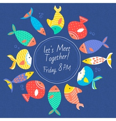 Invitation card with multicolored sea fishes vector image