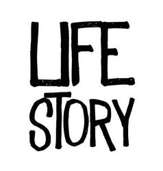 Life story typographic stamp vector