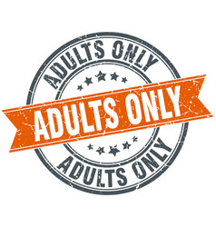 adults only round grunge ribbon stamp vector image