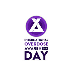 International overdose awareness day august 31 vector