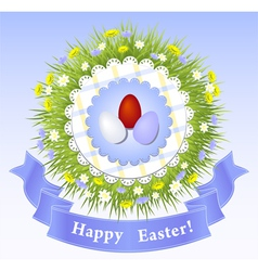 Easter Congratulation with eggs grass ribbon vector image vector image