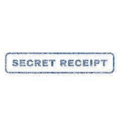 secret receipt textile stamp vector image vector image