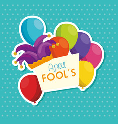 April fools day with hat buffoon and balloons vector