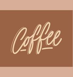 coffee word handwritten with elegant cursive vector image