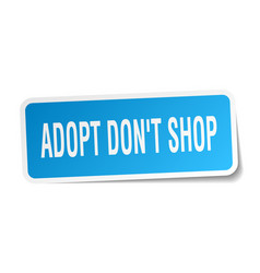 Adopt dont shop square sticker on white vector