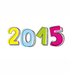 New Year 2015 hand drawn colorful sign vector image