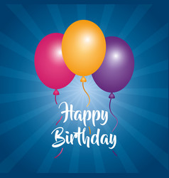 Happy birthday card three balloons decoration blue vector