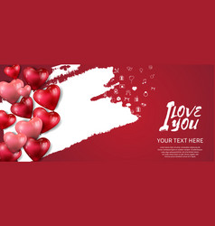 I love you design with heart balloon white brush vector