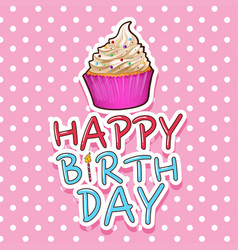 Card template for birthday with cupcake vector