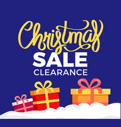 Christmas sale clearance poster with gift boxes vector