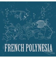 French Polynesia Retro styled image vector image