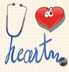 Stethoscope and the word heart vector image