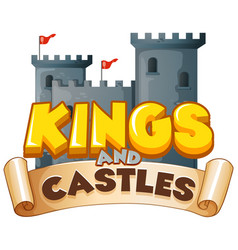 font design for word kings and castles on white vector image